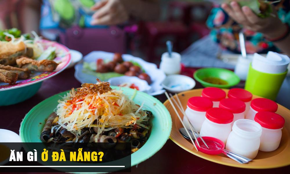 Du lịch Đà Nẵng ở đâu và ăn gì?